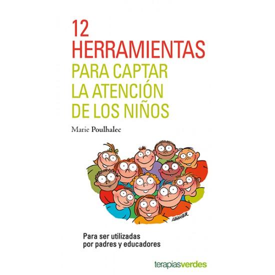 12 herramientas para captar la atención de los niños