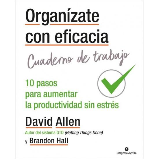 Organízate con eficacia - Cuaderno de trabajo
