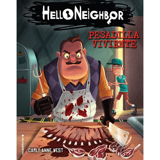 Pesadilla viviente. Hello Neighbor 3