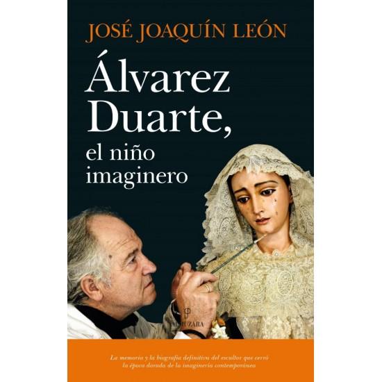 Alvarez Duarte, el niño imaginero