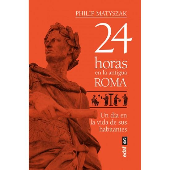 25 horas en la Antigua Roma