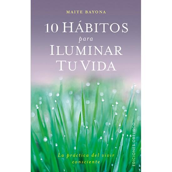 10 hábitos para iluminar tu vida