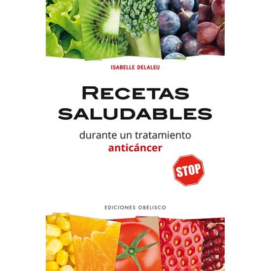 Recetas saludables durante un tratamiento anticáncer