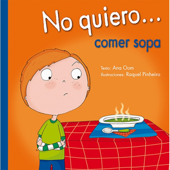 No quiero... comer sopa