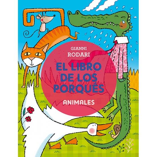 El libro de los porqués. Animales