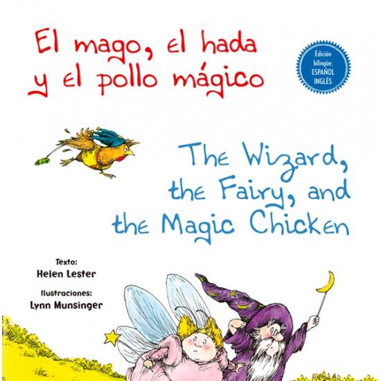 El mago, el hada y el pollo mágico