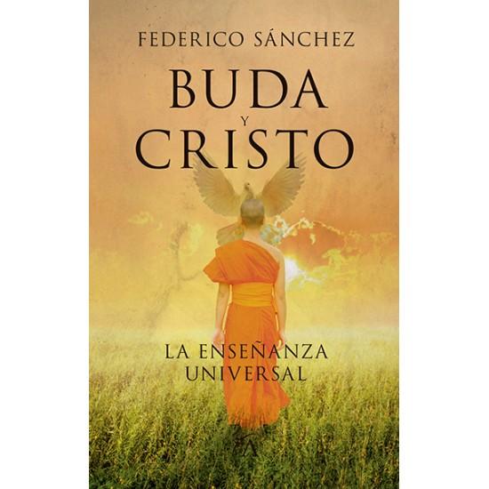 Buda y Cristo. La enseñanza universal