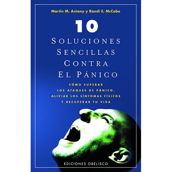 10 soluciones sencillas contra el pánico